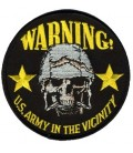 WARNING US ARMY IN THE VICINITY